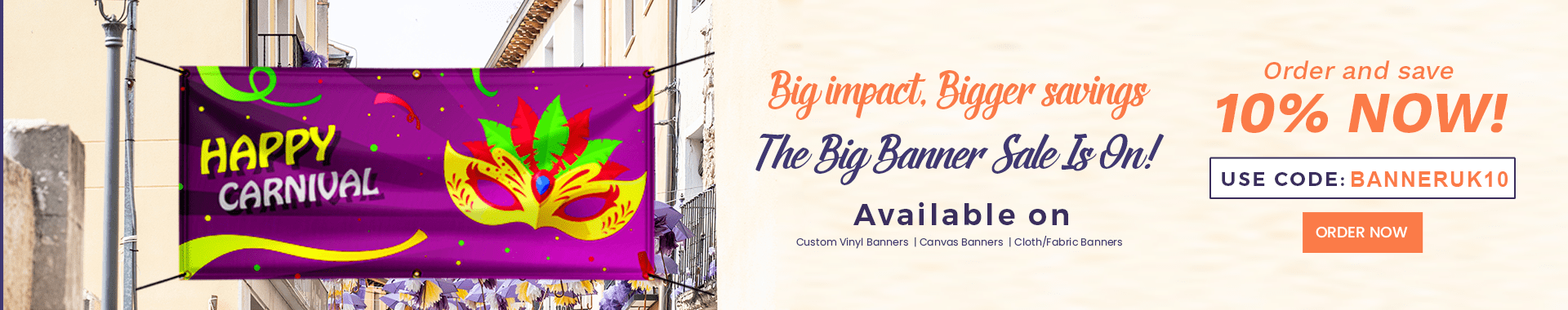 Our BIG Banner sale is live. Pay 10% less!