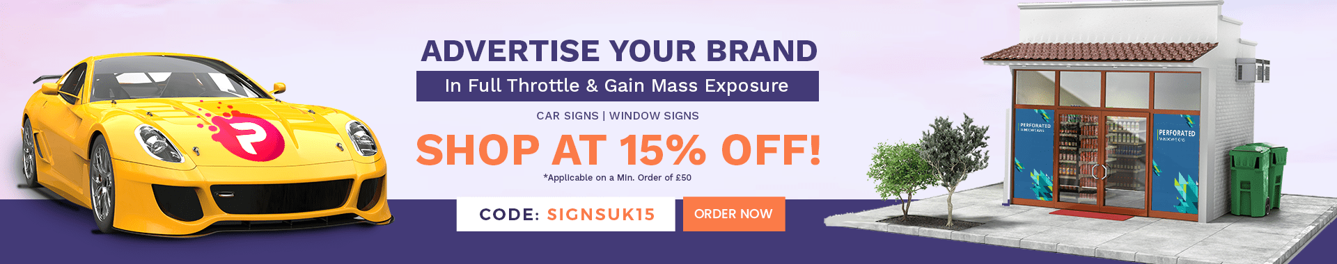 15% Off on all Window and Car Signs (Minimum Order Value £50)