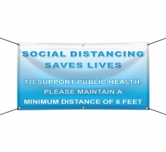 Social Distancing Saves Lives Vinyl Banners