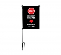 Stop Check in Here for Covid-19 Testing Garden Flags