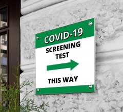 Covid-19 Screening This Way Acrylic Signs