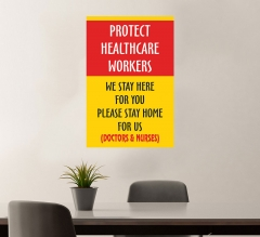 Protect Health Care Workers Stay at Home Vinyl Posters