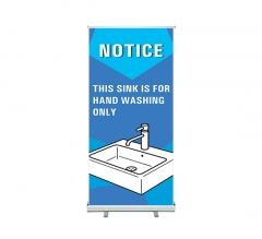 This Sink is for Hand Washing Only Roll Up Banner Stands