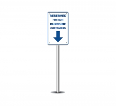 Reserved Parking for Curbside Customers Parking Signs