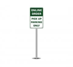 Online Order Pick Up Parking Only Parking Signs