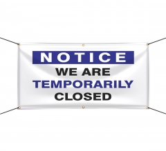 We are Temporary Closed Vinyl Banners
