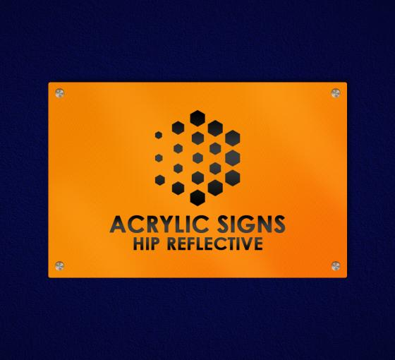 HIP Reflective Acrylic Signs