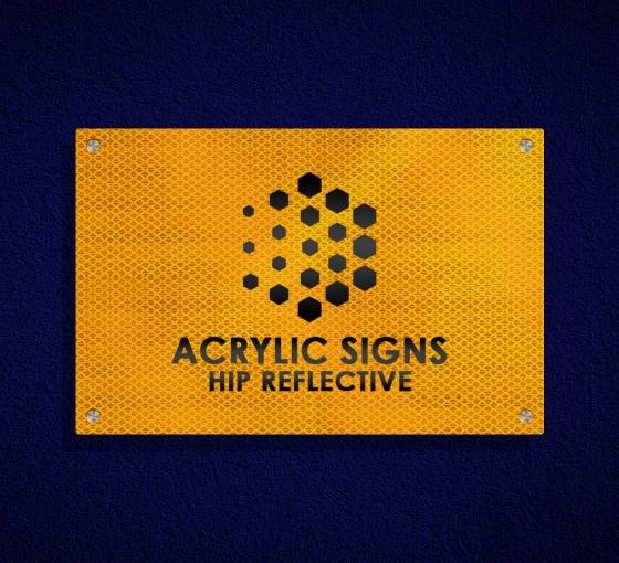 HIP Reflective Acrylic Signs