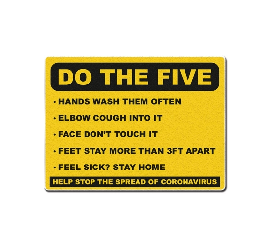 Do the Five Help Stop Spread Coronavirus Compliance signs