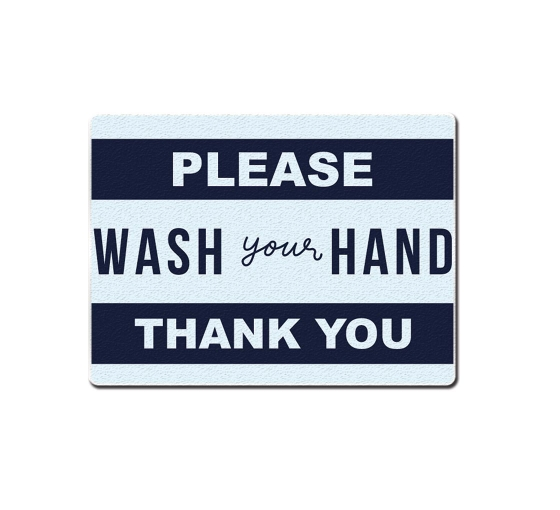 Please Wash your Hands Compliance signs