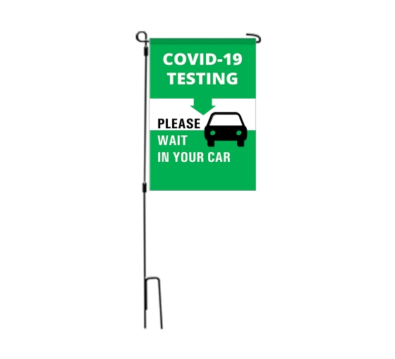 Covid-19 Testing Please Wait in your Car Garden Flags