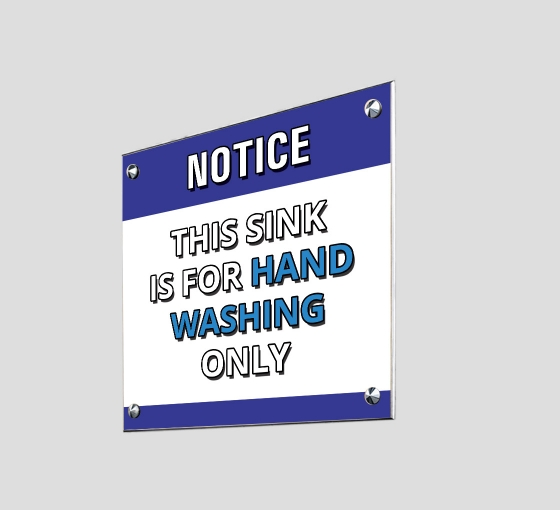 This Sink is for Hand Washing Only Acrylic Signs