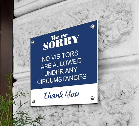 Sorry No Visitors Allowed Acrylic Signs
