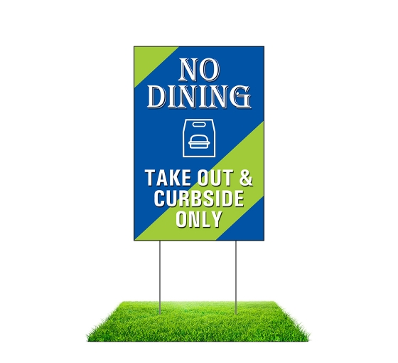 No Dining Take Out and Curbside Yard Signs (Non reflective)